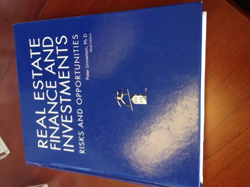 9780615449517: Real Estate Finance and Investments Risks and Opportunities, 3rd Edition
