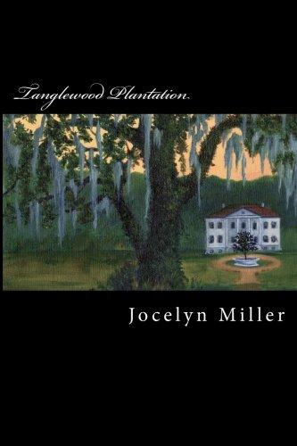 9780615449807: Tanglewood Plantation