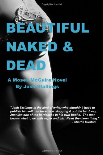 9780615449869: Beautiful, Naked & Dead: Volume 1