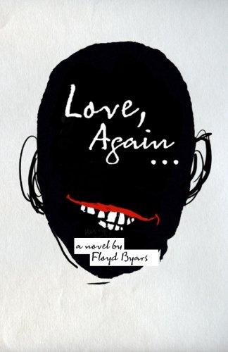 Love, Again.: Byars, Floyd -