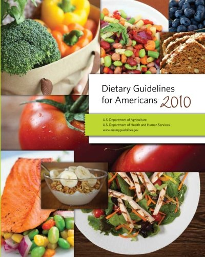 Dietary Guidelines for Americans 2010: Agriculture, Department Of