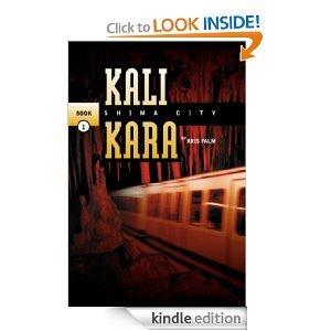 Kali Kara Shim City Book 1: Kris Palm