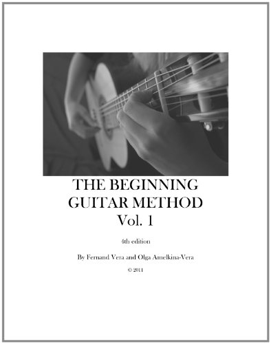 9780615451169: The Beginning Guitar Method, Volume 1