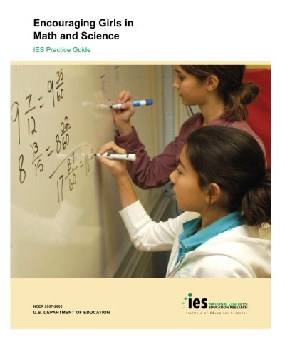 9780615451183: Encouraging Girls in Math and Science: IES Practice Guide