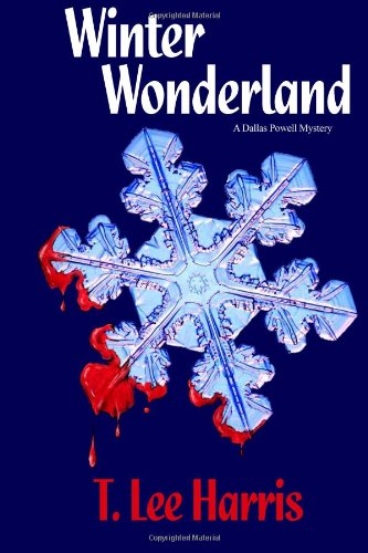 9780615451985: Winter Wonderland: A Dallas Powell Mystery