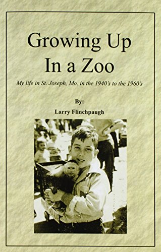 Growing Up In a Zoo: Larry Flinchpaugh