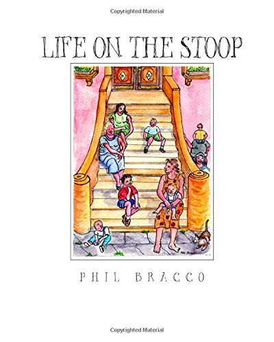 9780615452296: Life On The Stoop: Whether you have ever been to Brooklyn or not or lived in the 1940's or not, this is sure to be a treasured book of stories and art for any one.