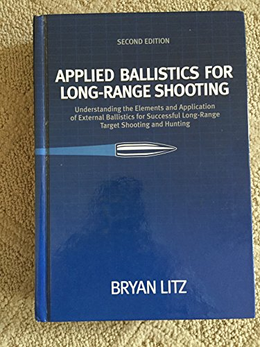 9780615452562: Applied Ballistics For Long-Range Shooting 2nd Edition