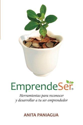 9780615452647: Emprendeser: Herramientas para reconocer y desarrollar a tu ser emprendedor