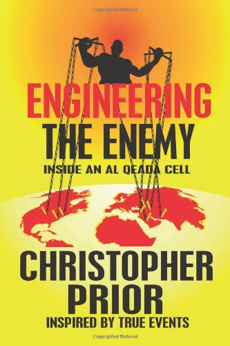 9780615453057: Engineering the Enemy: Inside an Al Qeada Cell