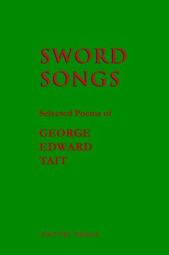 9780615453392: Sword Songs: Selected Poetry of George Edward Tait