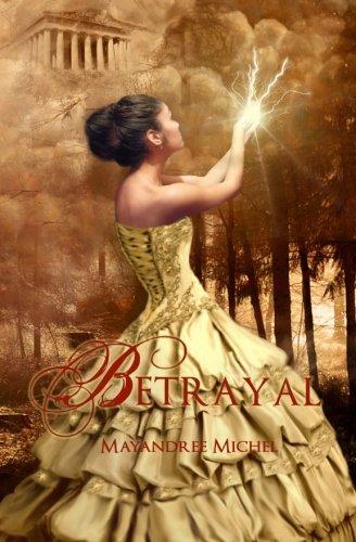 9780615454023: Betrayal (The Descendants, #1)