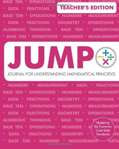JUMP: Journal for Understanding Mathematical Principles: Teacher's Edition: Grade 2 Teacher&#...