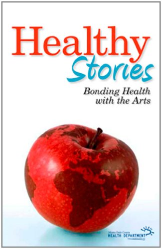 Healthy Stories: Bonding Health with the Arts: Mort Laitner, Tracie