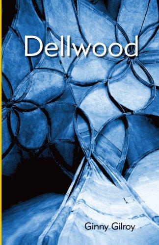 Dellwood: Gilroy, Ginny