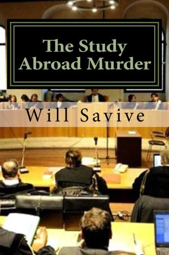 9780615456263: The Study Abroad Murder: Trial of the Century