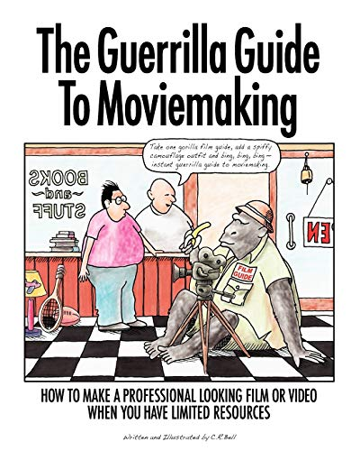 9780615457000: The Guerrilla Guide To Moviemaking