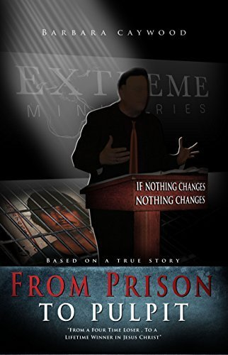 9780615457079: From Prison to Pulpit