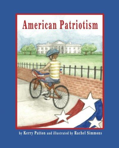 9780615457697: American Patriotism
