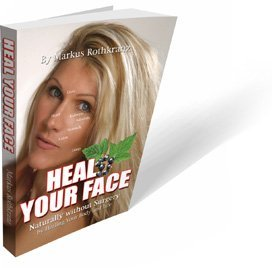 9780615457802: Heal Your Face