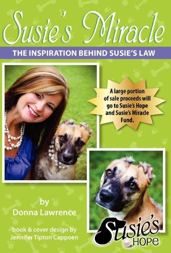 Susie's Hope The Inspiration Behind Susie's Law: Lawrence, Donna