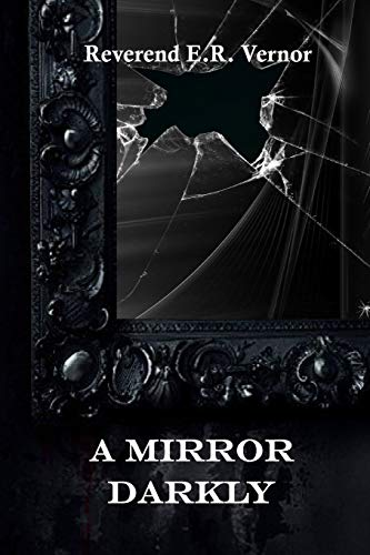 9780615458168: A Mirror Darkly