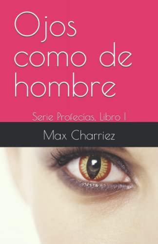 9780615458304: Ojos como de hombre (Spanish Edition)