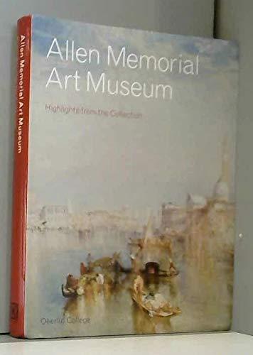 Allen Memorial Art Museum Highlights from the Collection (Oberlin College) Andria Derstine