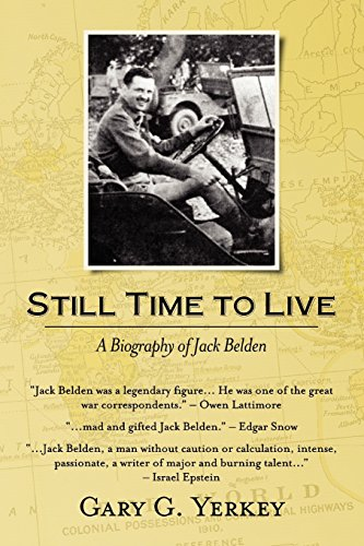 Still Time to Live: A Biography of: Gary G. Yerkey
