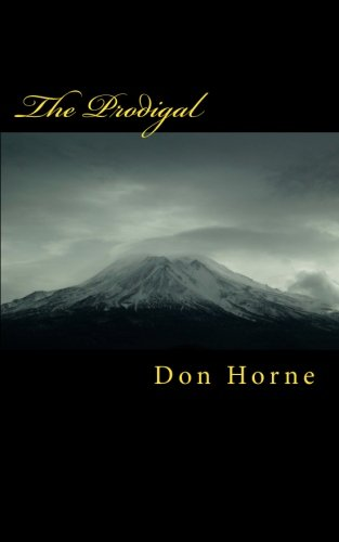 The Prodigal: Anthem to the Wind Book 2: Don Horne