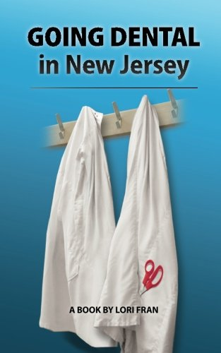 9780615459844: GOING DENTAL in New Jersey