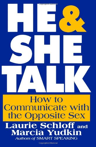 9780615460826: He & She Talk: How to Communicate with the Opposite Sex