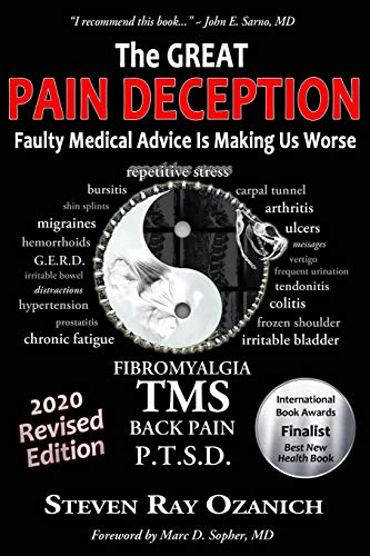 9780615462219: The Great Pain Deception: Faulty Medical Advice Is Making Us Worse