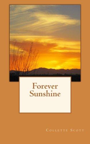 9780615462547: Forever Sunshine