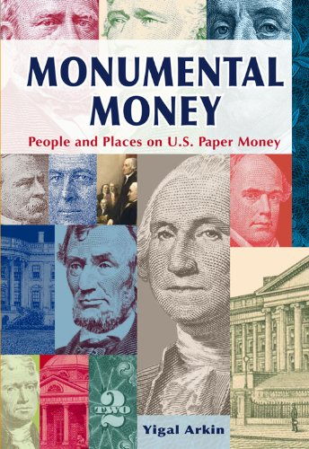 9780615464541: Monumental Money: People and Places on U.S. Paper Money