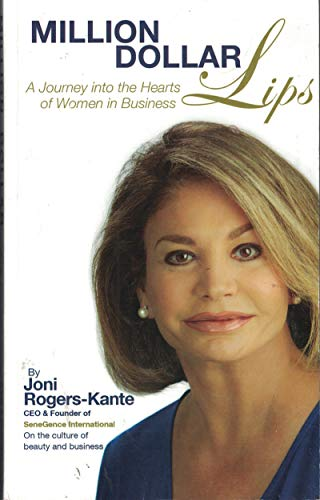 9780615464831: Million Dollar Lips: A Journey into the Hearts of Women and Business