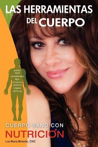 9780615466040: Las Herramientas del Cuerpo (Spanish Edition)
