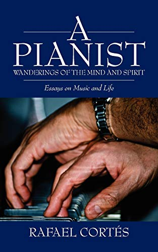 9780615466170: A Pianist: Wanderings of the Mind and Spirit