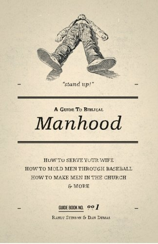 9780615469423: A Guide to Biblical Manhood