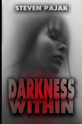 9780615469881: Darkness Within: A Supernatural Thriller