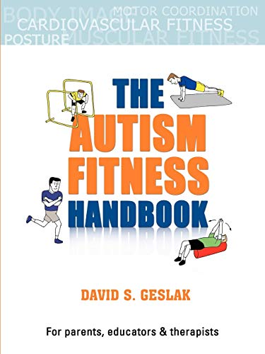 9780615470573: The Autism Fitness Handbook