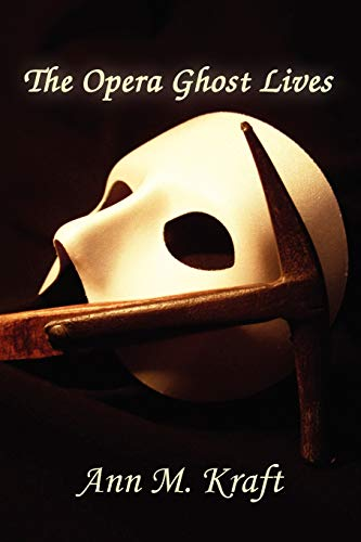 9780615471389: The Opera Ghost Lives