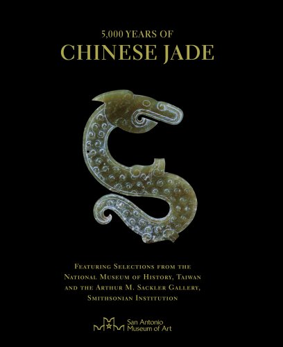 9780615471808: 5,000 Years of Chinese Jade: Featuring Selections from the National Museum of History, Taiwan, and the Arthur M. Sackler Gallery, Smithsonian Insti