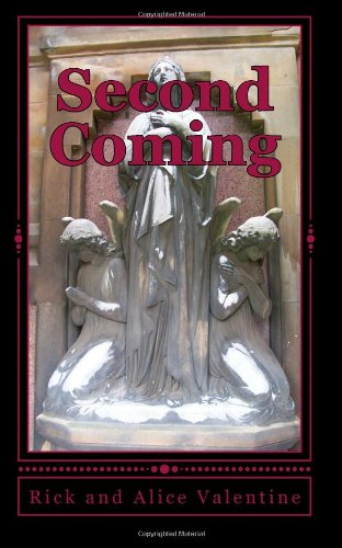 Second Coming: Rick and Alice Valentine