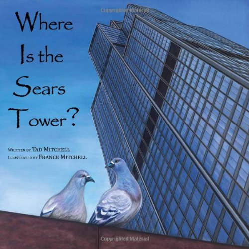 9780615473185: Where Is the Sears Tower?