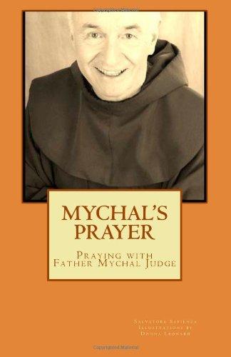 9780615473314: Mychal's Prayer: Praying with Father Mychal Judge