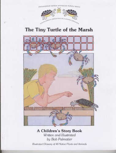 9780615473789: The Tiny Turtle of the Marsh