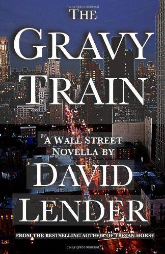 9780615473826: The Gravy Train