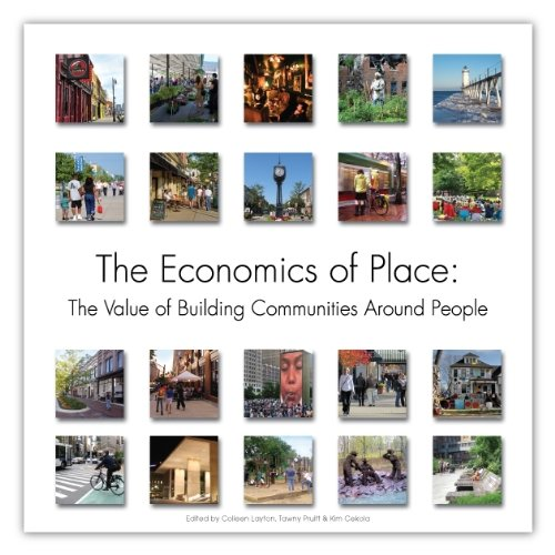 9780615475554: The Economics of Place: The Value of Building Communities Around People