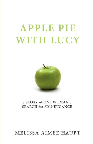 9780615476889: Apple Pie with Lucy